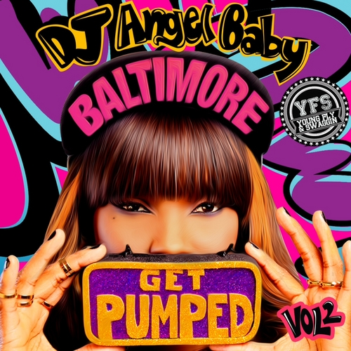 DJ Angel Baby—Get Pupmed, Volume 2
