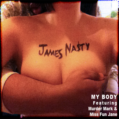 James Nasty—My Body