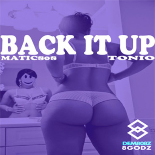 Matic808—Back It Up