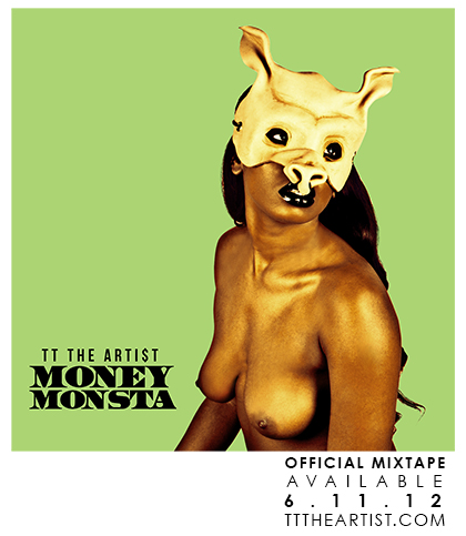 TT The Artist—Money Monsta